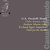 Pandolfi Mealli: Violin Sonatas / Manze, Egarr, Jacobs