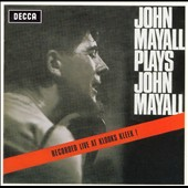 John Mayall & the Bluesbreakers (John Mayall): John Mayall Plays John Mayall [UK Expanded Version] [Remaster]