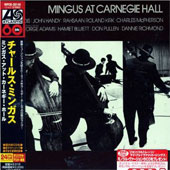 Charles Mingus: Mingus at Carnegie Hall