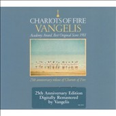 Vangelis: Chariots of Fire [25th Anniversary Edition Remastered]