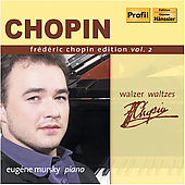 Fr&#233;d&#233;ric Chopin Edition Vol 2: Waltzes / Eug&#233;ne Mursky