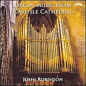 Organ Music - Howells, et al / John Robinson, et al