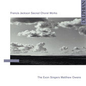 Francis Jackson: Sacred Choral Works / Owens, The Exon Singers
