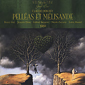 Debussy: Pell&eacute;as et M&eacute;lisande / Maazel, Pilou, Guy, et al