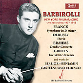 Barbiroli - New York Philharmonic - Live Recordings 1937-43