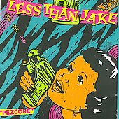 Less Than Jake: Pezcore [Remaster]