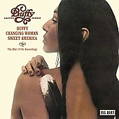 Buffy Sainte-Marie: Buffy/Changing Woman/Sweet America