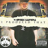DJ Green Lantern: I Produced That [PA]