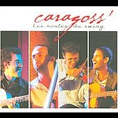 Caragoss: Les Routes du Swing [Digipak]