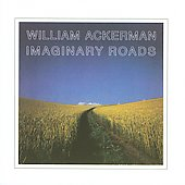 Will Ackerman: Imaginary Roads