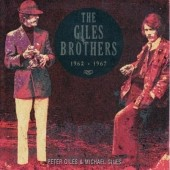 The Giles Brothers: The Giles Brothers 1962-1967