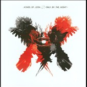 Kings of Leon: Only by the Night [Tour Edition]
