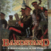 Bandstand - A Musical Walk in the Park