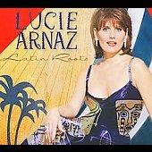 Lucie Arnaz: Latin Roots [Digipak] *