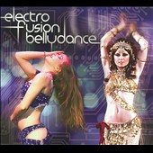 Various Artists: Electro Fusion Bellydance [Digipak]