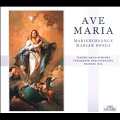 Ave Maria: Marian Songs /