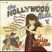 Hollywood Flute Of Louise Di Tullio