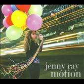 Jenny Ray: Motion [EP] [Digipak]