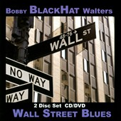 Bobby BlackHat Walters: Wall Street Blues *