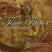 Thurman Barker: Time Factor *