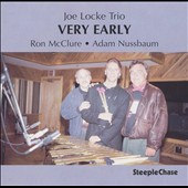 Joe Locke Trio: Very Early