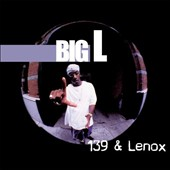 Big L: 139 & Lenox [PA] [Digipak]