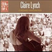 Claire Lynch: Crowd Favorites