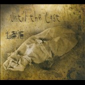 Until the Last: Love [Digipak]