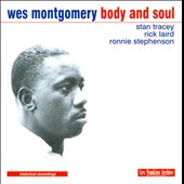 Wes Montgomery: Body and Soul [Candid]