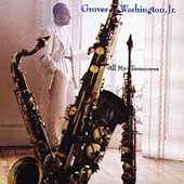 Grover Washington, Jr.: All My Tomorrows