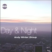 Andy Winter Group: Day & Night