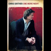 Chris Smither: One More Night with Chris Smither
