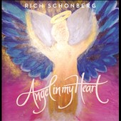 Rich Schonberg: Angel in My Heart