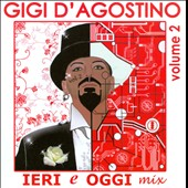 Gigi D'Agostino (DJ): DJ-Session: Ieri E Oggi Mix, Vol. 2 [Digipak]