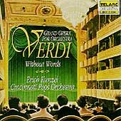 Verdi Without Words / Kunzel, Cincinnati Pops Orchestra