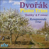 Dvorák: Two Piano Trios / Rosamunde Trio