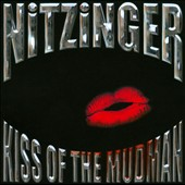 Nitzinger: Kiss of the Mudman *