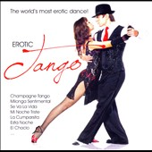 Various Artists: Erotic Tango
