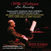 Willie Rodriguez: Live At Don CoQui