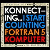 Fortran 5/I Start Counting/Komputer: Konnecting... *