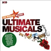 Various Artists: World's Biggest Ultimate Musicals