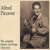 Alfred Piccaver - The Complete Electric Recordings 1928-1930