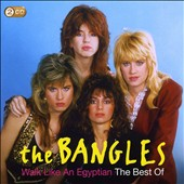 Bangles: Walk Like an Egyptian: The Best of the Bangles