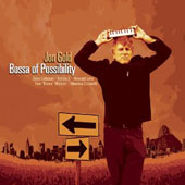 Jon Gold: Bossa of Possiblilty [Digipak]