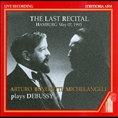 The Last Recital: Arturo Benedetti Michelangeli Plays Debussy