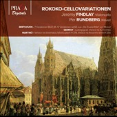 Roccoco Cello Variations - Beethoven; Gemrot; Martinu / Jeremy Findlay, cello; Per Rundberg, piano