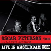 Oscar Peterson/Oscar Peterson Trio: Live in Amsterdam 1960