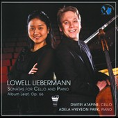 Lowell Liebermann: Sonatas for Cello & Piano / Atapine, Hyeyeon Park
