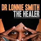 Dr. Lonnie Smith (Organ): The Healer