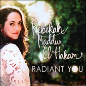 Rebekah Maddux El-Hakam: Radiant You